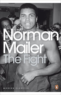 Perhaps the Greatest Book on Sport Ever Written | The Fight by Norman Mailer